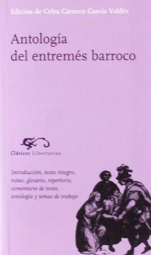 Antologia Del Entremes Barroco por VV. AA. (Edición de Celsa Carmen García Valdés)