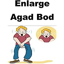 Enlarge Agad Bod (Luxembourgish Edition)