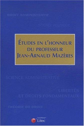 Etudes en l'honneur du Professeur Jean-Arnaud Mazères par Collectif