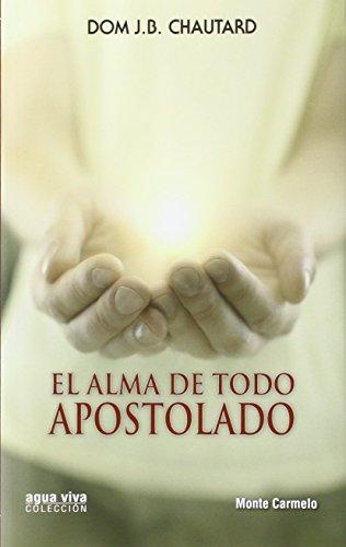 Portada del libro El Alma de todo Apostolado