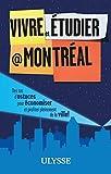 Vivre et étudier à Montréal...