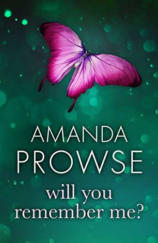 Will You Remember Me? (No Greater Love) by Amanda Prowse