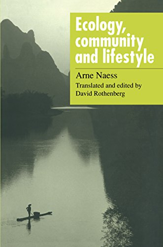 Ecology, Community and Lifestyle: Outline of an Ecosophy por Arne Naess