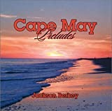 Best unknown Capes - Cape May Preludes by unknown (2000-06-01) Review