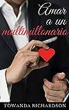 Amar a un multimillonario: La recopilación de historias de los hermanos...