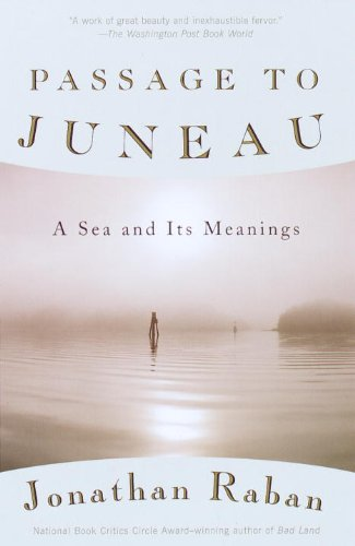 Passage to Juneau: A Sea and Its Meanings (Vintage Departures) (English Edition)