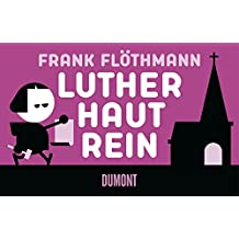 Luther haut rein