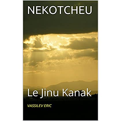 NEKOTCHEU: Le Jinu Kanak