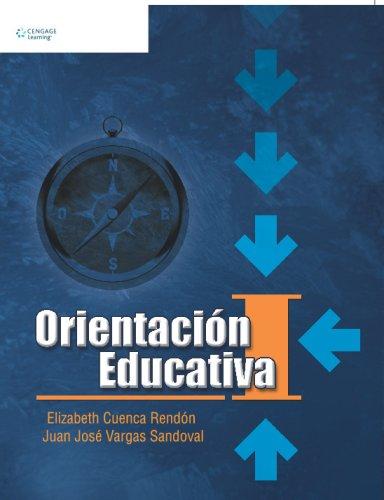 Orientacion educativa I/Educational Guidance 1 por Elizabeth Cuenca Rendon