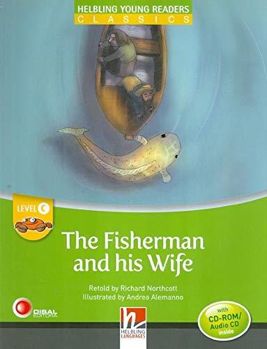 The fisherman and his wife. Young readers. Raccontato da Richard Northcott letto da Richard Northcott. Con CD Audio: Level C