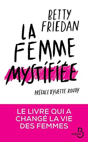 La Femme mystifiée (French Edition)