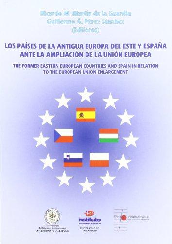 Los países de la antigua Europa del este y España ante la ampliación de la Unión Europea