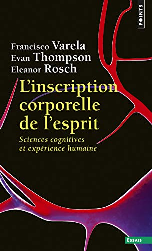 L'Inscription corporelle de l'esprit