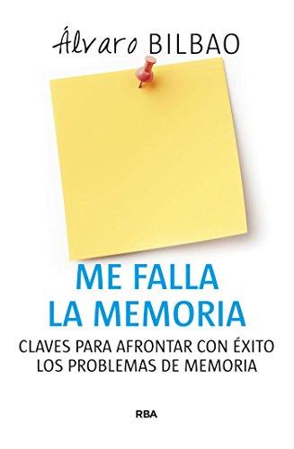 Me falla la memoria (NO FICCION) (Spanish Edition)