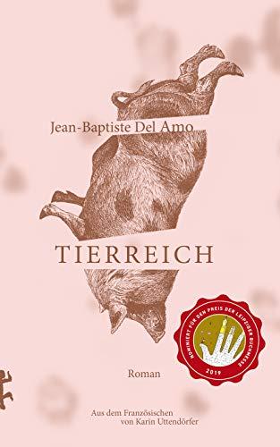 Buchseite und Rezensionen zu 'Tierreich' von Jean-Baptiste Del Amo