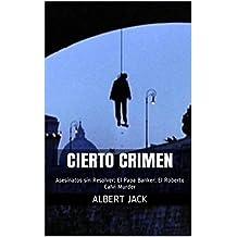 Cierto Crimen: Asesinatos sin Resolver: El Papa Banker: El Roberto Calvi Murder (Spanish Edition)