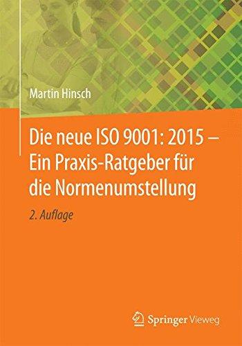 Die neue ISO 9001: 2015 - Ein Praxis-Ratgeber für die Normenumstellung thumbnail