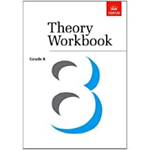 Theory Workbook Grade 8 (Theory workbooks (ABRSM))