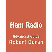Ham Radio: Advanced Guide