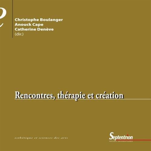 Rencontres, thérapie et création par Christophe Boulanger