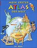 Mein erster Atlas der Welt: Ein erster Kinderatlas mit altersgerechten Reliefkarten