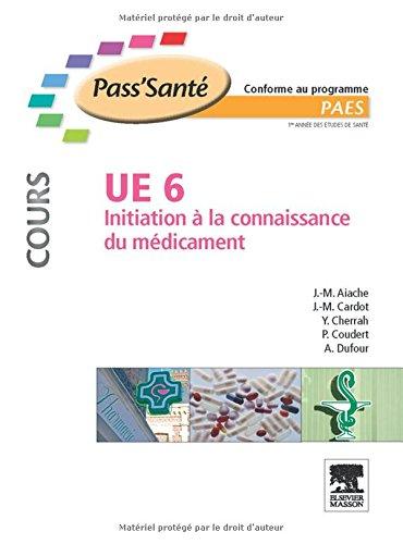 UE 6 - Initiation à la connaissance du médicament - Cours
