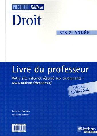Droit BTS 2e année : Livre du professeur by Laurence Audouin (2005-09-08)