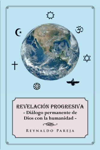 Revelación progresiva: Diálogo permanente de Dios con la humanidad