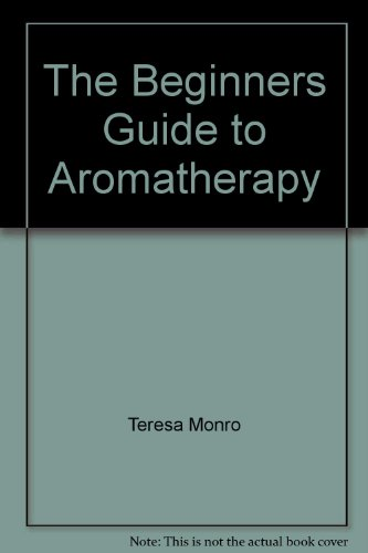The Beginners Guide to Aromatherapy
