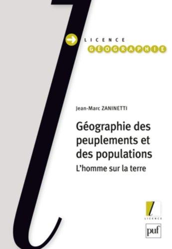 Géographie des peuplements et des populations : L'homme sur la terre