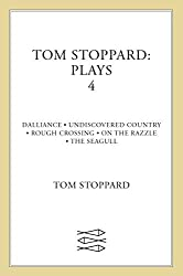 Tom Stoppard Plays 4: Dalliance; Undiscovered Country; Rough Crossing; On the Razzle; The Seagull: Dalliance, Undiscovered Country, Rough ... Razzle v. 4 (Faber Contemporary Classics) by Tom Stoppard (1999-02-01)