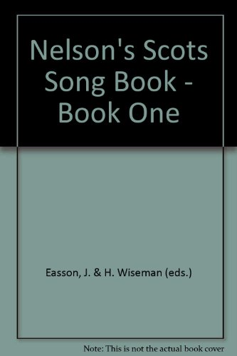 Nelson's Scots Song Book - Book One