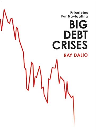 Big Debt Crises (English Edition) par Ray Dalio