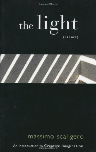 The Light (La Luce): An Introduction to Creative Imagination by Massimo Scaligero (2001-09-01)