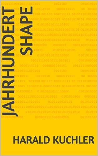 Jahrhundert Shape (English Edition)
