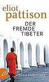 Der fremde Tibeter: Shan ermittelt. Roman (Inspektor Shan ermittelt, Band 1)