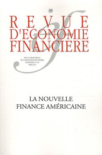 La nouvelle finance américaine par Association Economie  et Financière Coll