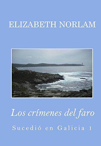 Los crímenes del faro (Sucedió en Galicia nº 1)