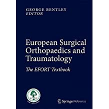 European Surgical Orthopaedics and Traumatology: The EFORT Textbook