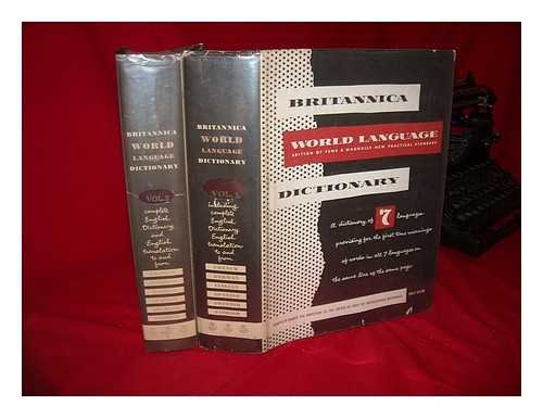 Funk & Wagnalls Standard Dictionary of the English Language. International Ed. Combined with Britannica World Language Dictionary - [Complete in 2 Volumes]