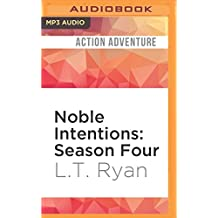 Noble Intentions: Season Four