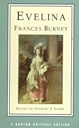 Evelina: Or, the History of a Young Lady's Entrance into the World (Norton Critical Editions) by Frances Burney (1998-01-17)