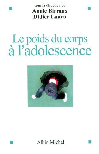 LE POIDS DU CORPS A L'ADOLESCENCE
