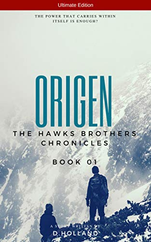 Origin - The Chronicles of Brothers Hawks - Ultimate Edition (English Edition)