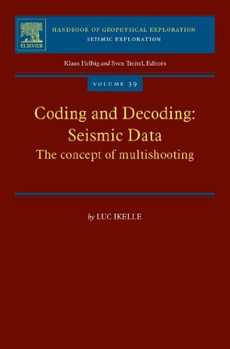 Coding and Decoding: Seismic Data: The Concept of Multishooting: 39 (Handbook of Geophysical Exploration: Seismic Exploration)