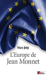L'Europe de Jean Monnet de Marc Joly