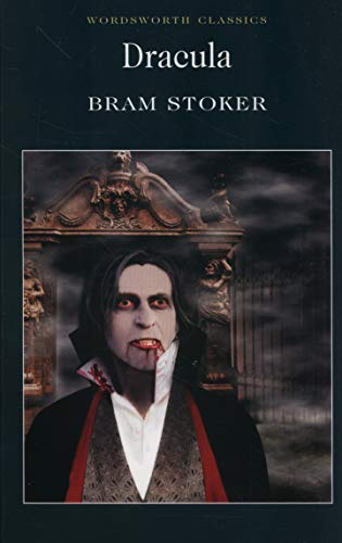 Dracula (Wordsworth Classics) por Bram Stoker