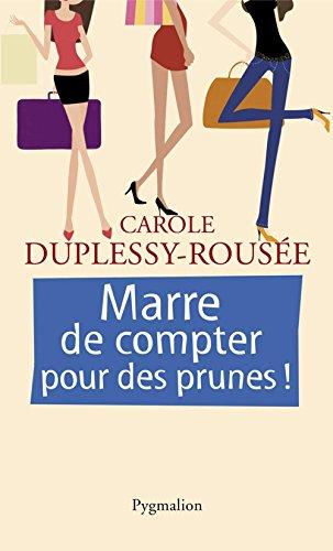 Pour Des Prunes (Marre de compter pour des prunes ! (ROMANS) (French Edition))