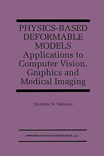 physics-based-deformable-models-applications-to-computer-vision-graphics-and-medical-imaging-by-auth
