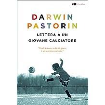 Lettera a un giovane calciatore (Italian Edition)